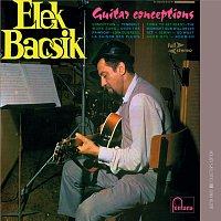 Elek Bacsik – Guitar Conceptions