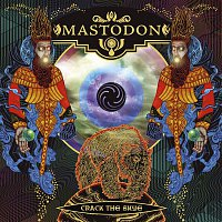 Mastodon – Crack The Skye