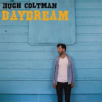 Hugh Coltman – Daydream