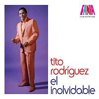 Tito Rodríguez – A Man And His Music: El Inolvidable