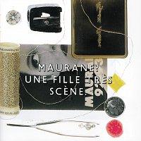 Maurane – Une Fille Tres Scene