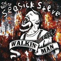 Seasick Steve – Walkin' Man - The Best of Seasick Steve