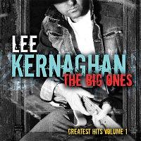 Lee Kernaghan – The Big Ones: Greatest Hits [Vol. 1]
