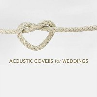Různí interpreti – Acoustic Covers for Weddings