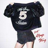 Haim, A$AP Ferg – My Song 5