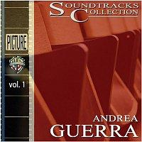 Andrea Guerra – Soundtracks Collection - Vol. 1