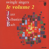 The Swingle Singers – Jazz Sebastien Bach Volume 2