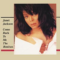 Janet Jackson – Come Back To Me: The Remixes