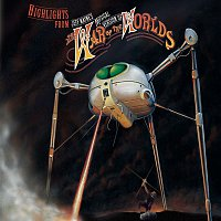 Jeff Wayne – Highlights from Jeff Wayne's Musical Version of The War of The Worlds