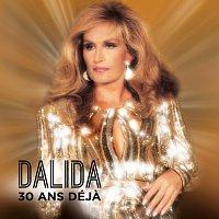 Dalida – 30 ans déja