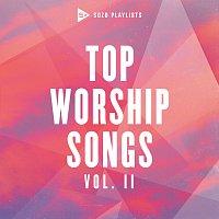 Různí interpreti – SOZO Playlists: Top Worship Songs [Vol. 2]