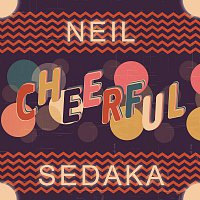 Neil Sedaka – Cheerful
