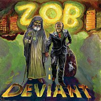 Z.O.B. – Deviant