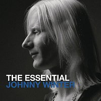 Johnny Winter – The Essential Johnny Winter