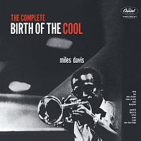 The Complete Birth Of The Cool