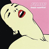 Filur – Deeply Superficial