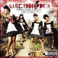 Electrik Red – How To Be A Lady: Volume 1