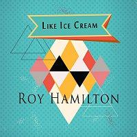 Roy Hamilton – Like Ice Cream