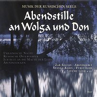 Various Artists.. – Abendstille an Wolga und Don