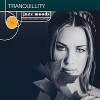 Různí interpreti – Jazz Moods: Tranquillity