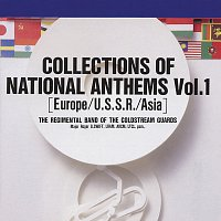 The Band Of The Coldstream Guards – Collections Of National Anthems, Vol. 1 (Europe-U.S.S.R.-Asia)