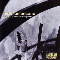 Různí interpreti – This Is Americana: A View From Sugar Hill Records