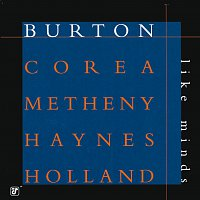 Gary Burton, Chick Corea, Pat Metheny, Roy Haynes, Dave Holland – Like Minds