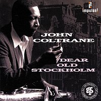 John Coltrane, McCoy Tyner, Jimmy Garrison, Roy Hayes – Dear Old Stockholm