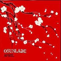 Osunlade – April