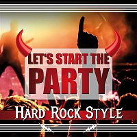 Beast – Let's Start the Party - Hard Rock Style