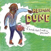 Herman Dune – i wish that i could see you soon