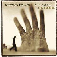 AR Rahman, Matt Dunkley, Czech Film Orchestra, Czech Film Chorus – Between Heaven and Earth