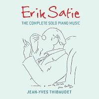 Jean-Yves Thibaudet, Pascal Rogé, Jean-Philippe Collard – Erik Satie: The Complete Solo Piano Music