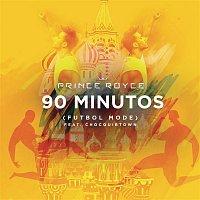 Prince Royce, ChocQuibTown – 90 Minutos (Futbol Mode)