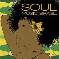 Různí interpreti – Soul Music Brasil
