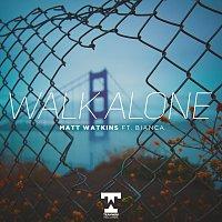 Matt Watkins, Bianca – Walk Alone