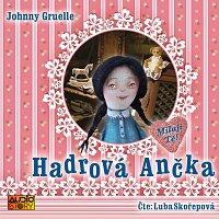 Ljuba Skořepová – Hadrová Ančka