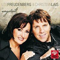 Ute Freudenberg, Christian Lais – Ungeteilt