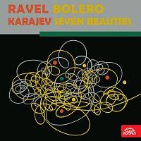 Ravel: Bolero, Karajev: Sedm krasavic