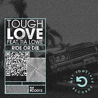 Tough Love – Ride Or Die (feat. Tia Lowe) [Dub Mix]