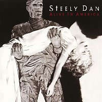 Steely Dan – Alive In America