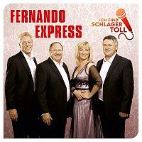 Fernando Express – Ich find' Schlager toll