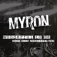 Myron – Wonderful To Me