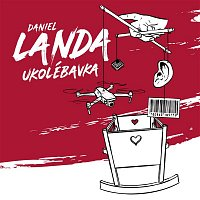 Daniel Landa – Ukolébavka