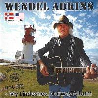 Lindesnes Trekkspillklubb, Wendel Adkins – My Lindesnes, Norway Album