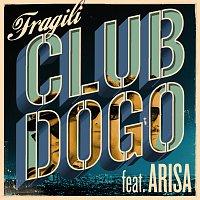 Club Dogo, Arisa – Fragili