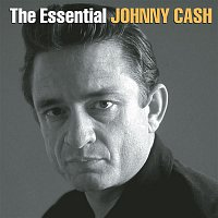 Johnny Cash – The Essential Johnny Cash