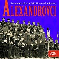Alexandrovci – Pochodová píseň a další historické nahrávky