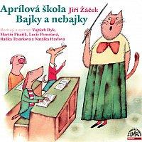 Vojtěch Dyk, Lucie Pernetová, Martin Písařík – Žáček: Aprílová škola