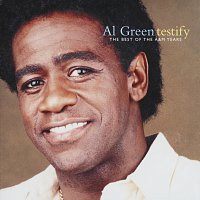 Al Green – Testify: The Best Of The A&M Years